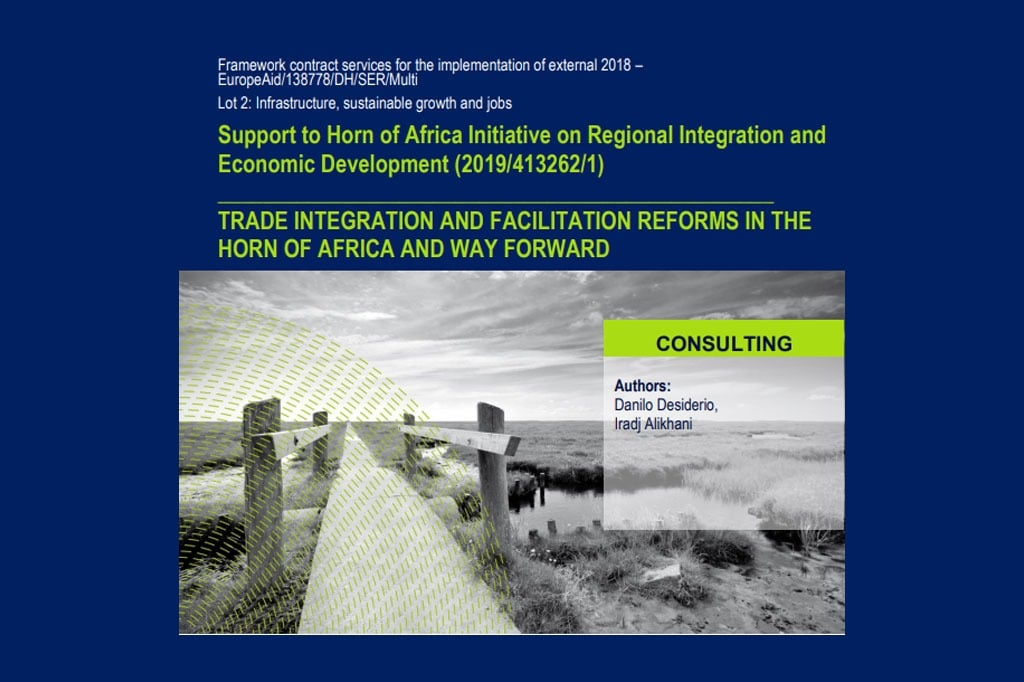 Trade Integration and Facilitation Reforms in the Horn of Africa and Way Forward
